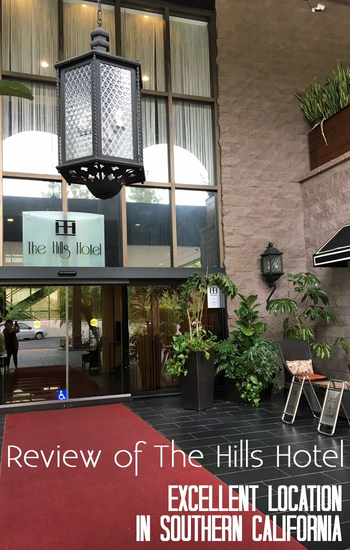Review of the Hills Hotel - Excellent location is southern California!
