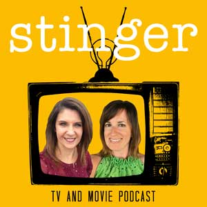 Enjoy movies & TV? Listen to Stinger TV and Movie Podcast