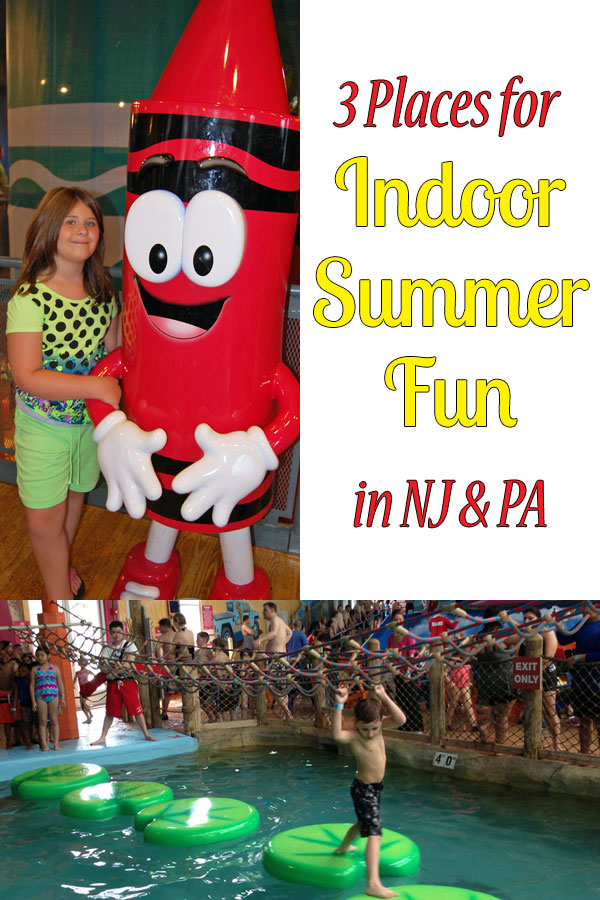 Indoor summer fun in NJ & PA